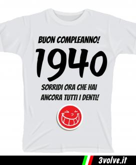 T-shirt 1940 sorridi che hai ancora i denti
