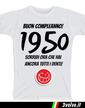 T-shirt 1950 sorridi che hai ancora i denti