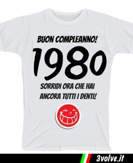 T-shirt 1980 sorridi che hai ancora i denti
