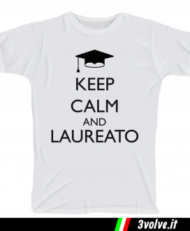 T-shirt Keep Calm Laureato