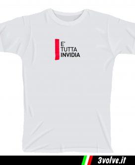 T-shirt E' tutta invidia