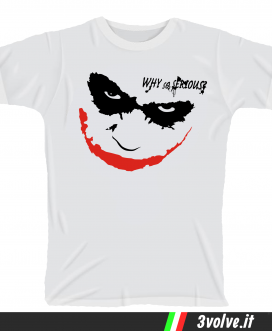 T-shirt jocker why so serious