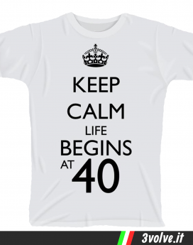 T-shirt Keep Calm life begins 40